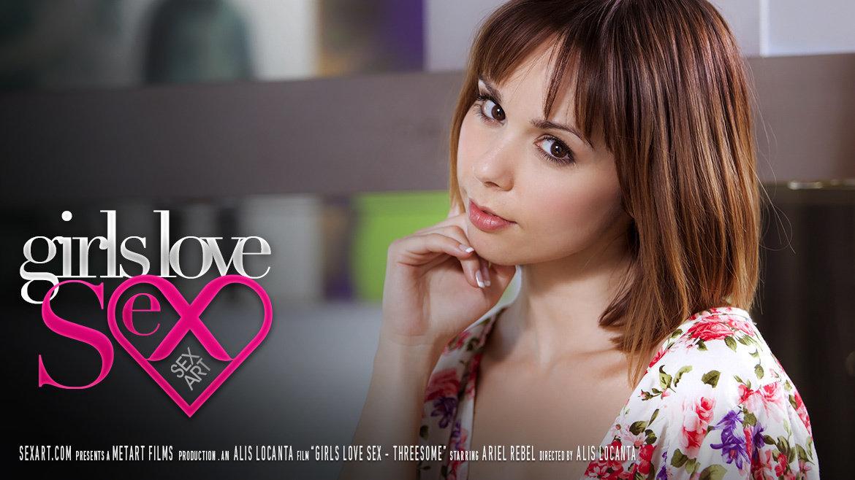 Girls Love Sex - Threesome - Ariel Rebel - SexArt