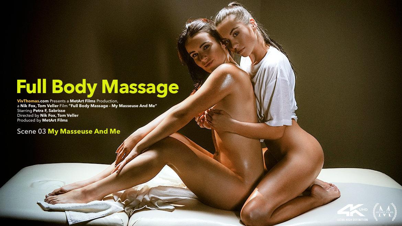 Full Body Massage Episode 3 - My Masseuse And Me - Petra F & Sabrisse - VivThomas