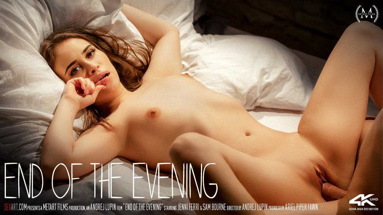 End Of The Evening - Jenni Ferri & Sam Bourne - SexArt