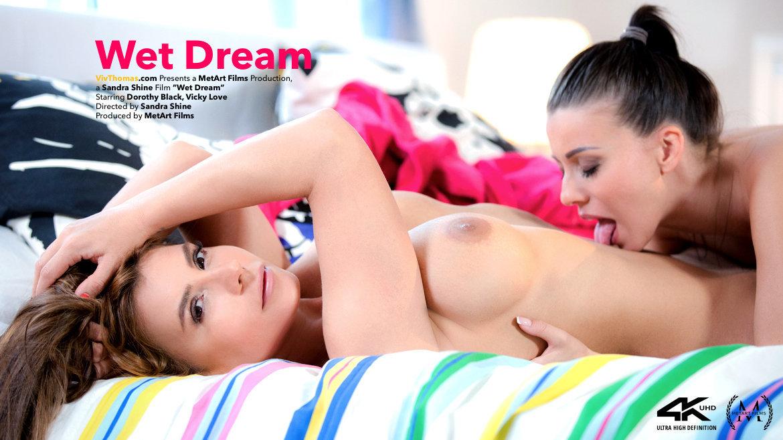 Wet Dream - Dorothy Black & Vicky Love - VivThomas