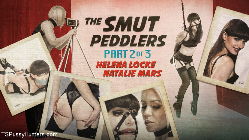 Natalie Mars & Helena Locke in The Smut Peddlers: Part Two Helena Locke And Natalie Mars - KINK