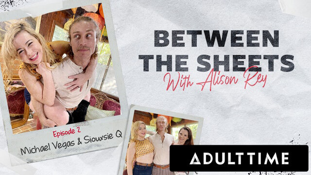 ADULT TIME - Alison Rey Goes Between The Sheets with Mich...